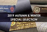 2019年 AUTUMN & WINTER SPECIAL SELECTION