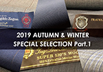 2019年 AUTUMN & WINTER SPECIAL SELECTION Part.1