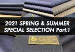 2021年 SPRING & SUMMER SPECIAL SELECTION Part.1