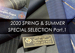 2020年 SPRING & SUMMER SPECIAL SELECTION Part.1
