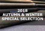 2018年 AUTUMN & WINTER SPECIAL SELECTION